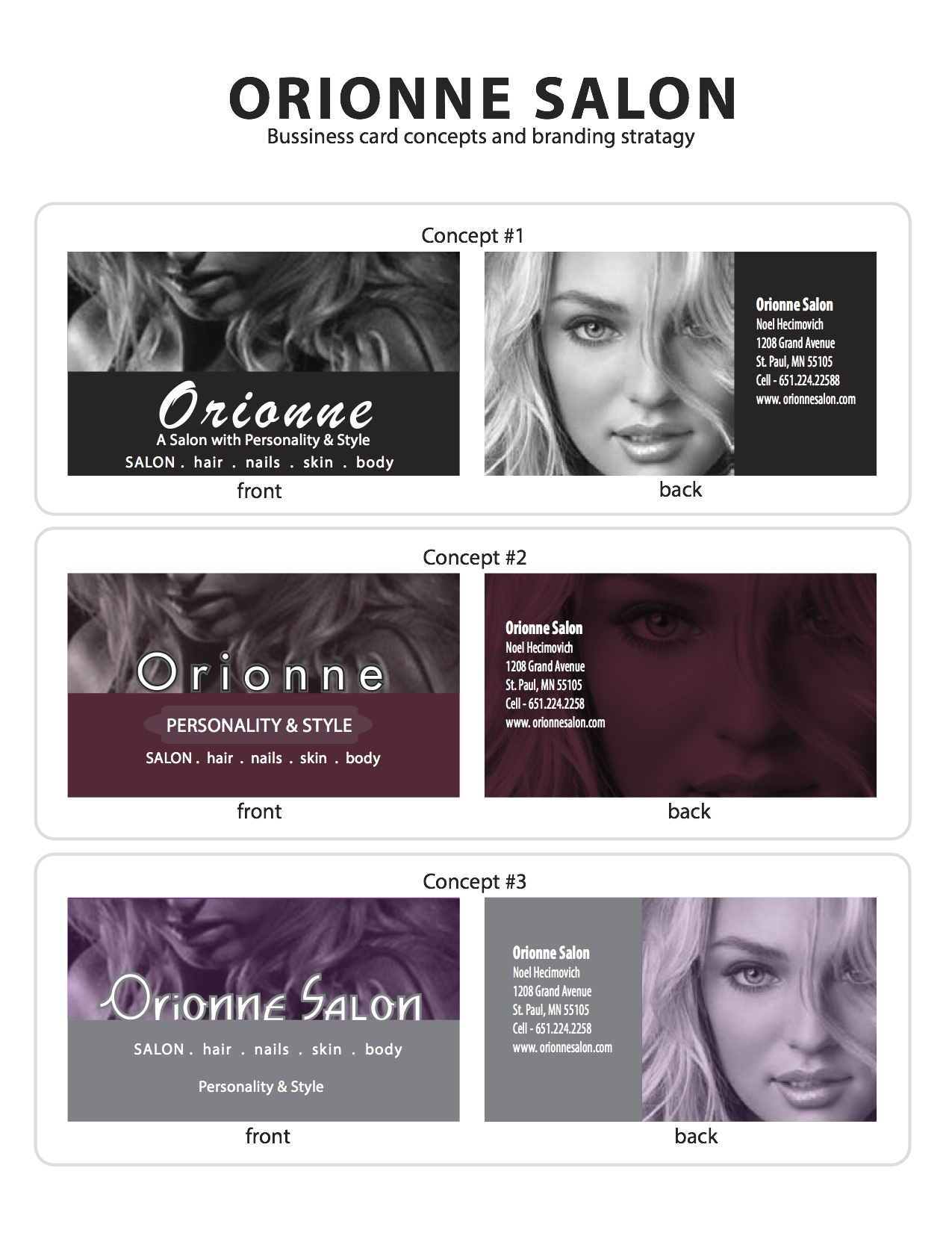 Corporate identity orionne salon m r danielson advertising corporate identity created an array of business cards for orionne salon an up and coming salon in the twin cities these cards were printed using metallic reheart Image collections